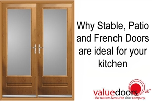 Why Stable, Patio and French Doors are ideal for your kitchen
